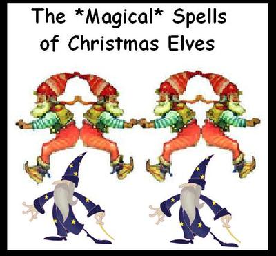 THE MAGICAL SPELLS OF CHRISTMAS ELVES
